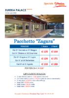 EUREKA PALACE – Pacchetto Zagara